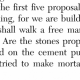 Are the stones properly in place?